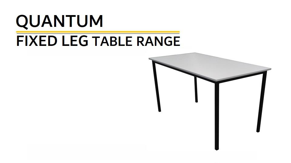 Fixed Leg table range